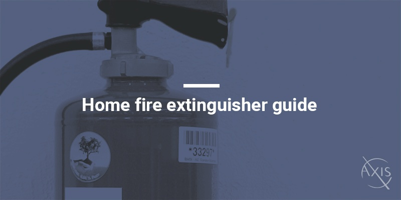 Axis_Blog_Home-fire-extinguisher-guide.jpg