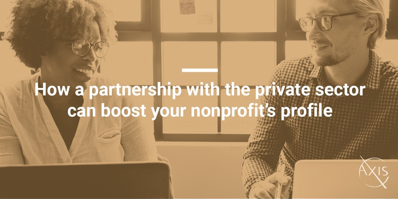 Axis_Blog_How-a-partnership-with-the-private-sector-can-boost-your-nonprofits-profile