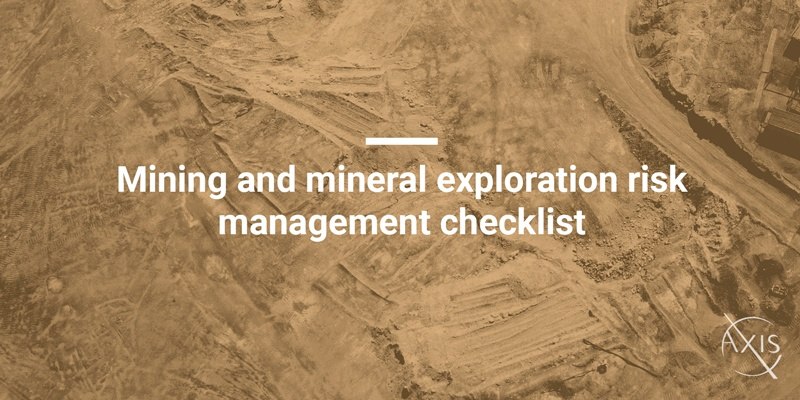 Axis_Blog_Mining-and-mineral-exploration-risk-management-checklist