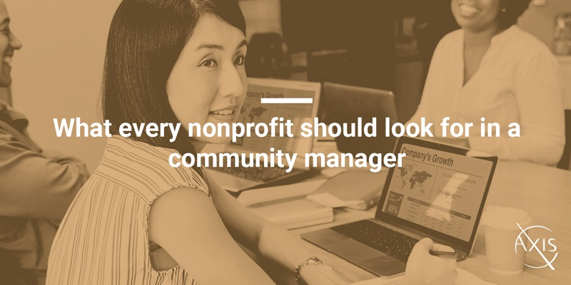 Axis_Blog_What-every-nonprofit-should-look-for-in-a-community-manager